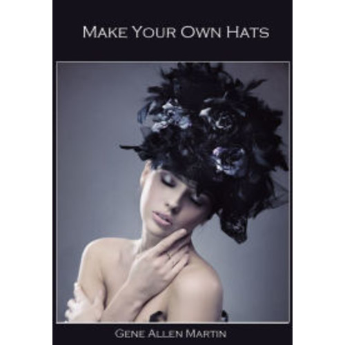 Make Your Own Hats (Illustrated)
