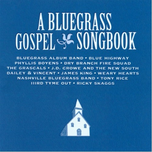 A Bluegrass Gospel Songbook [CD]