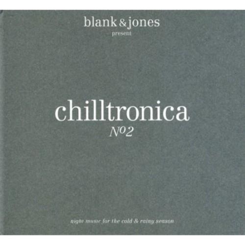 Chilltronica No.2 [CD]