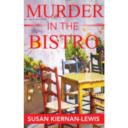 Murder in the Bistro, Book 9 of the Maggie Newberry Mysteries