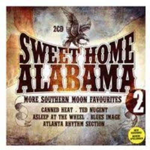 Sweet Home Alabama, Vol. 2 [Audio CD]