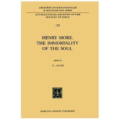 Henry More. the Immortality of the Soul: Edited with an Introduction and Notes