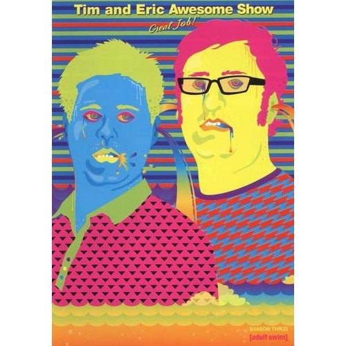 Tim and Eric Awesome Show, Great Job!: Season Three [DVD]