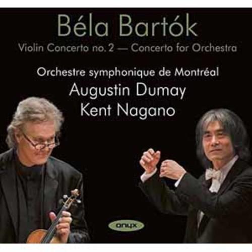 Augustin Dumay - Bartok: Violin Concerto No. 2/Concerto For Orchestra