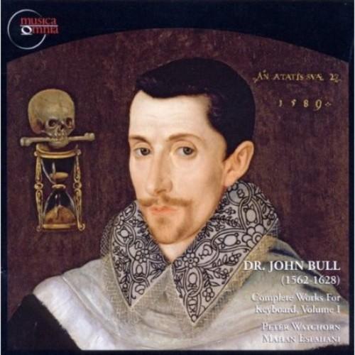 John Bull: Complete Works for Keyboard, Vol. 1 [CD]