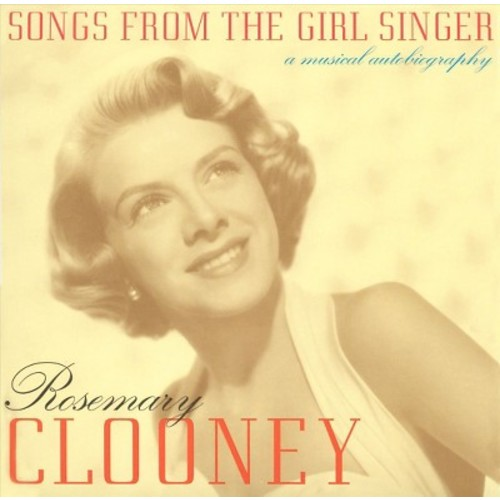 Rosemary clooney - Songs from the girl singer-a musical (CD)