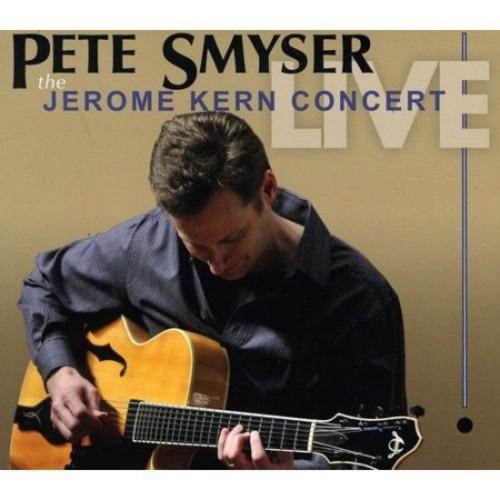 The Jerome Kern Concert: Live [CD]