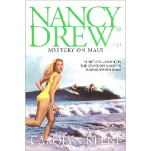 Mystery on Maui (Nancy Drew Series #143)