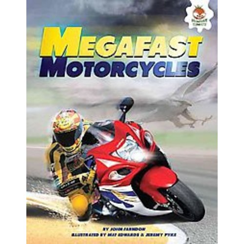 Megafast Motorcycles (Library) (John Farndon)