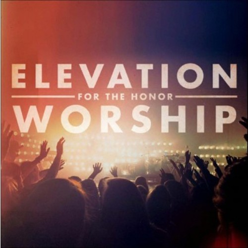 Elevation worship - For the honor (CD)