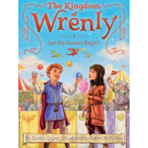 Let the Games Begin! (Kingdom of Wrenly Series #7)