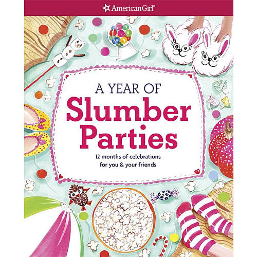 American Girl A Year of Slumber Parties Book