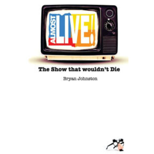 Almost Live!: The Show that Wouldn't Die