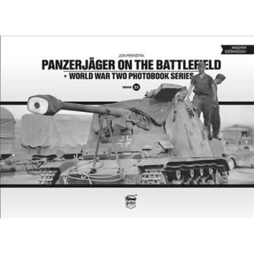 Panzerjger on the Battlefield (Hardcover) (Jon Feenstra)