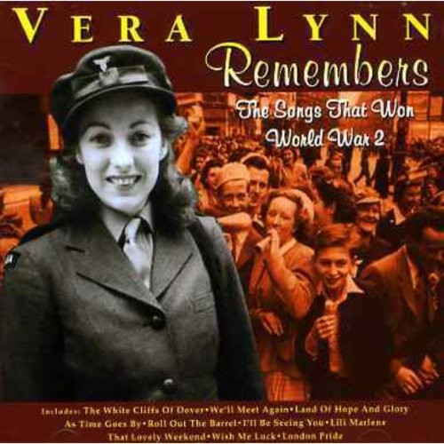 Vera Lynn Remembers - The Songs That Won World War 2 Import