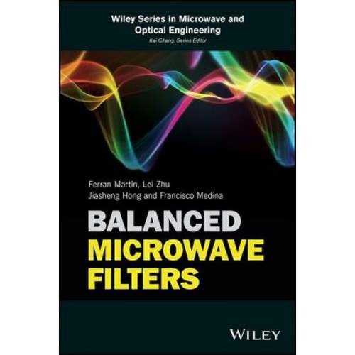 Balanced Microwave Filters - (Hardcover)