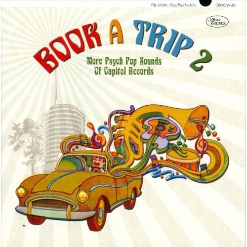 Book a Trip, Vol.2: More Psych Pop Sounds of Capitol Records [CD]