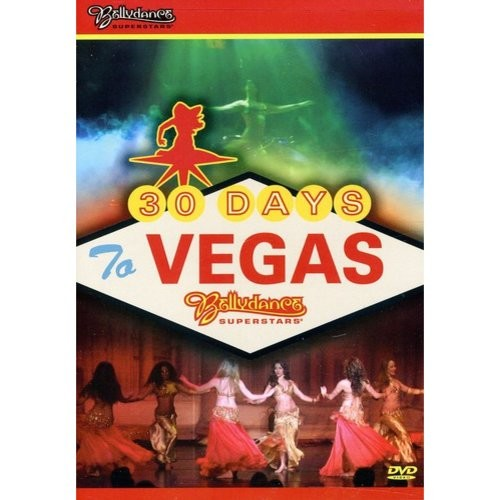 Bellydance Superstars: 30 Days to Vegas (DVD)