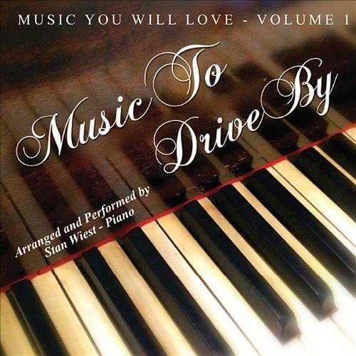 Music You Will Love: Music to Drive By [CD]