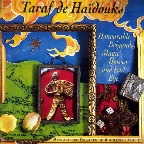 Honourable Brigands, Magic Horses & Evil Eyes [CD]