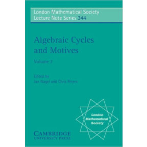Algebraic Cycles and Motives, Volume 2