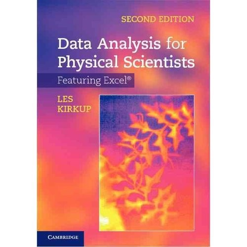 Data Analysis for Physical Scientists: Featuring Excel [Book]