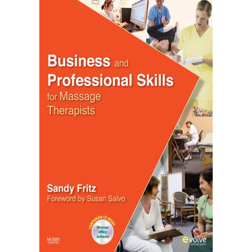 Business and Professional Skills for Massage Therapists