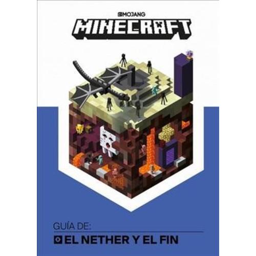 Minecraf Gua de El Nether y el Fin / Minecraft Guide to the Nether & the End (Hardcover) (Mojang