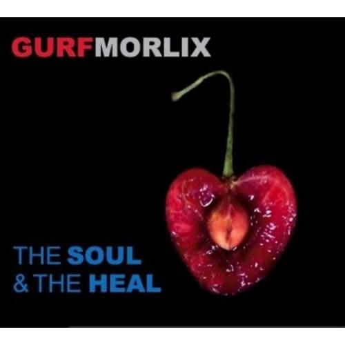 Gurf Morlix - Soul & The Heal (CD)