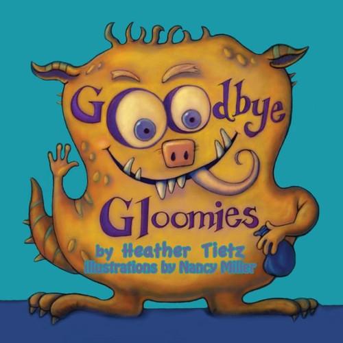 Goodbye Gloomies