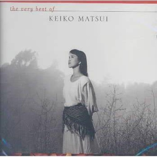 Very Best Of Keiko Matsui