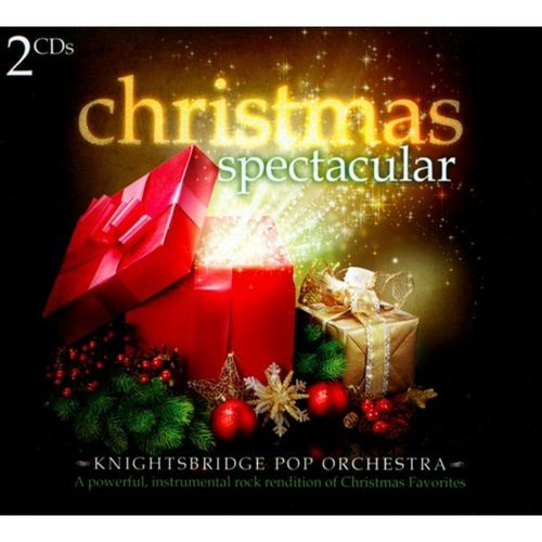 Christmas Spectacular: A Powerful, Instrumental Rock Rendition Of Christmas Favorites [CD]