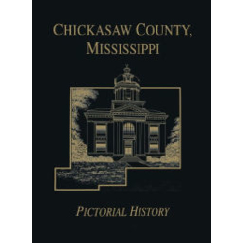 Chickasaw Co, MS - Pictorial