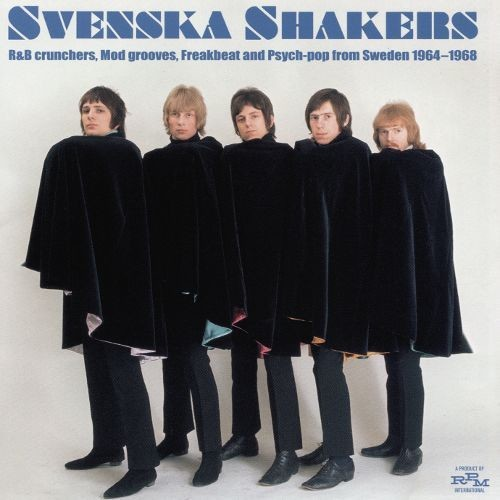 Svenska Shakers: R&B Crunchers, Mod Grooves, Freakbeat, and Psych Pop from Sweden 19641968 [CD]