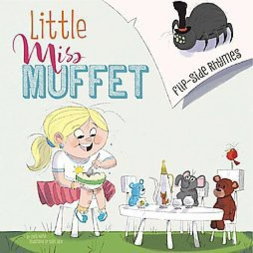 Little Miss Muffet Flip-Side Rhymes: From the Perspective of Little Miss Muffet / from the Perspective of the Spider (Hardcover)