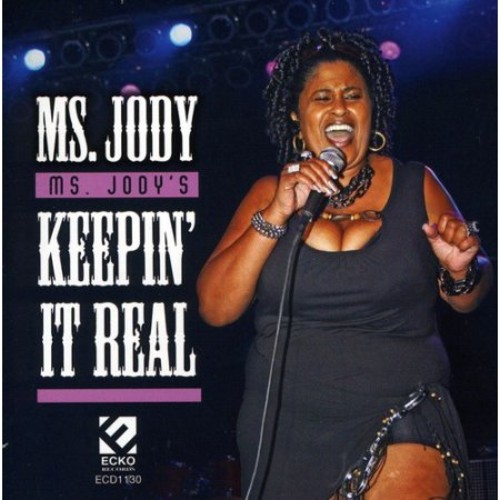 Ms. Jody's Keepin It Real [CD]
