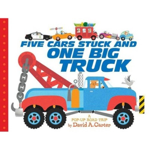 Five Cars Stuck and One Big Truck : A Pop-Up Road Trip (Hardcover) (David A. Carter)