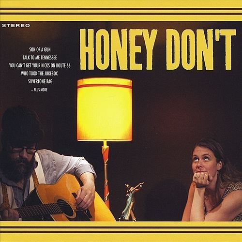 Honey Don't [CD]