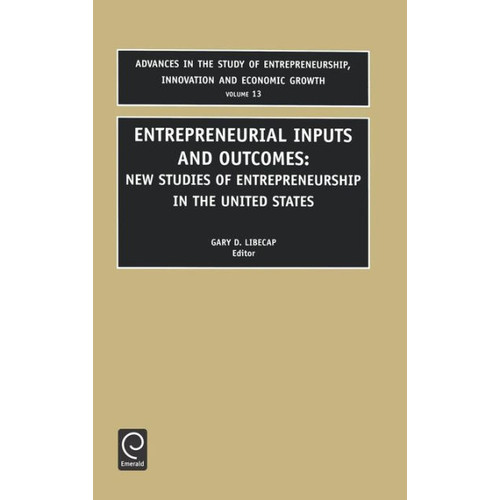 Entrepreneurial Inputs and Outcomes