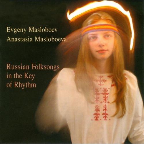 Russian Folksongs In the Key of Rhythm [CD]