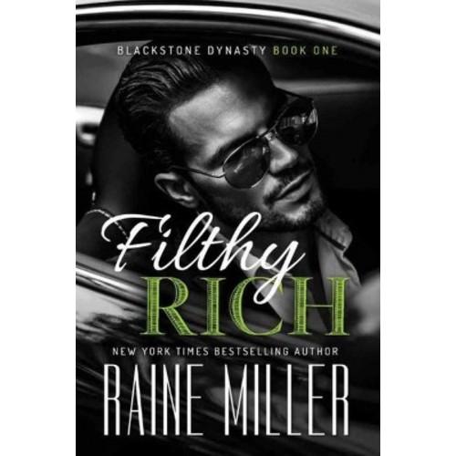Filthy Rich (Paperback) (Raine Miller)