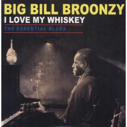 Love My Whiskey: The Essential Blues (Vinyl)