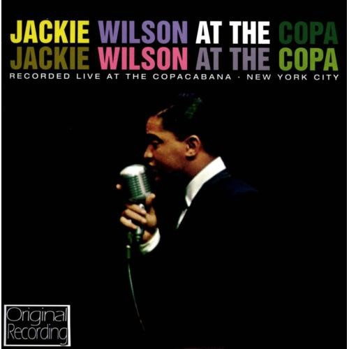 Jackie Wilson at the Copa [CD]
