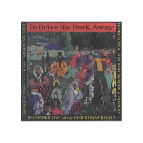 To Drive the Dark Away [CD]