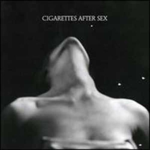 I./Cigarettes After Sex Cigarettes After Sex