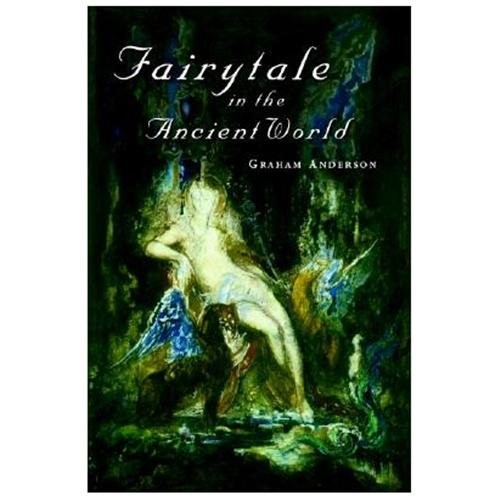 Fairytale in the Ancient World (Paperback)