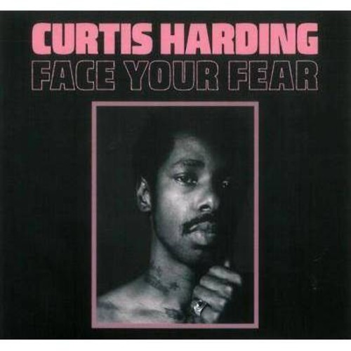Curtis Harding - Face Your Fear (CD)