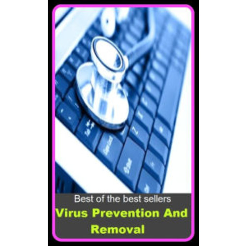 Best of the Best Sellers Virus Prevention And Removal ( mitigation, removal, redressing, refutation, protection, covering, divergence, move, transfer, withdrawal )