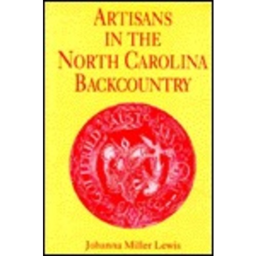 Artisans in the North Carolina Backcountry