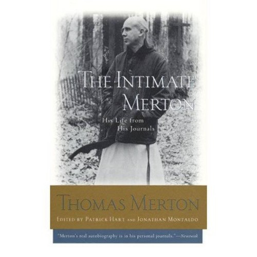 The Intimate Merton: His Life from His Journals